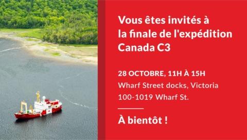 Vous êtes invités à la finale de l'expédition Canada C3